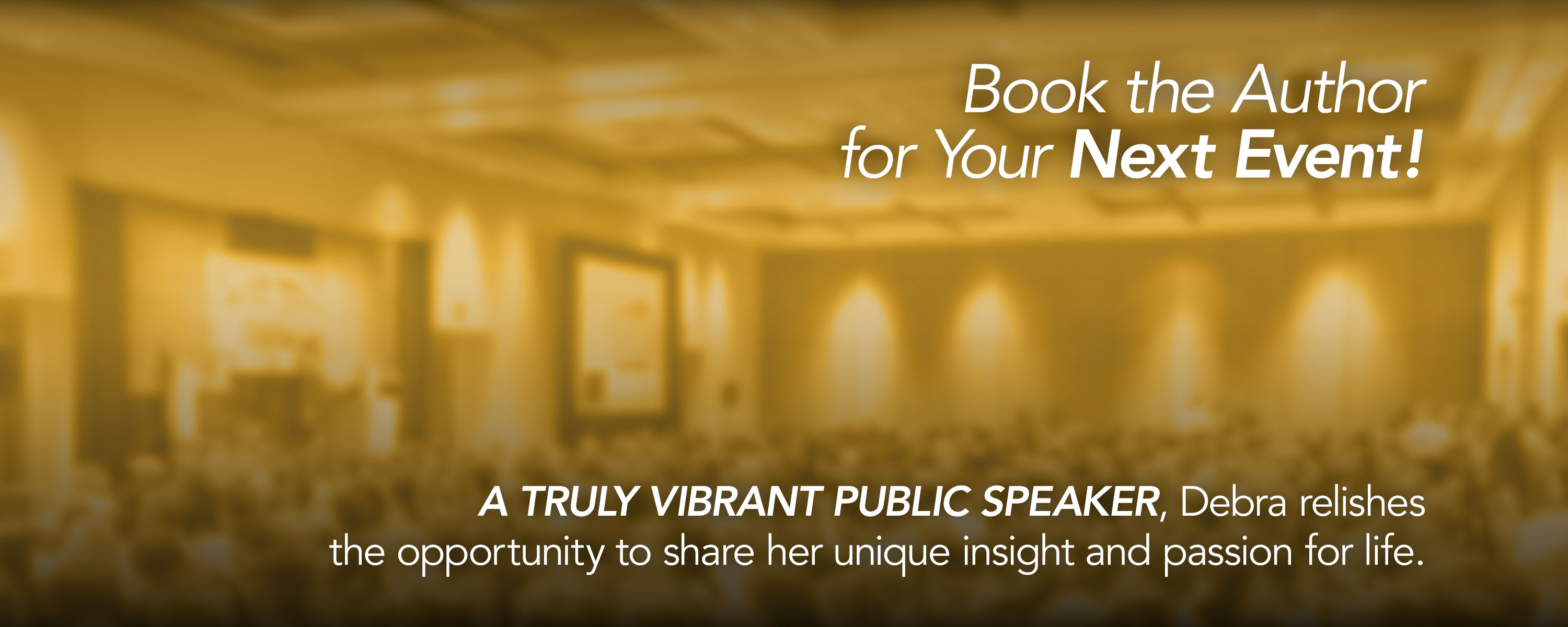 Book Debra as a public speaker for your next event